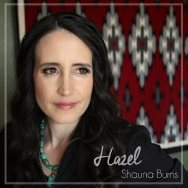 Shauna Burns Hazel