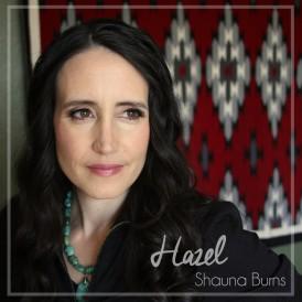 Shauna Burns Hazel