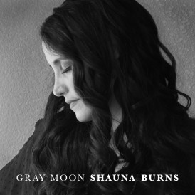 Shauna Burns Gray Moon